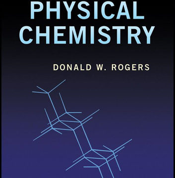 Download Concise Physical Chemistry By Donald Rogers