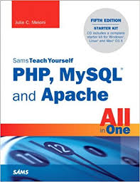 sam teach yourself PHP, Mysql and Apache
