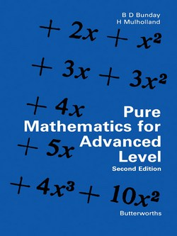 Pure Mathematics for Advanced Level by Bunday