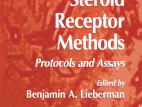 Steroid Receptor Methods – Protocols and Assays