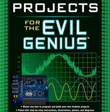 Download 30 Arduino Projects for the Evil Genius by Simon