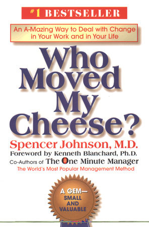 Download Who Moved My Cheese by Spencer Johnson