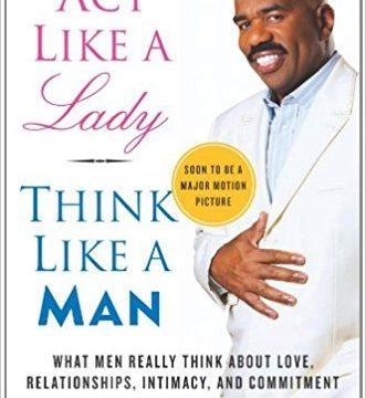 Act Like a Lady Think Like a Man