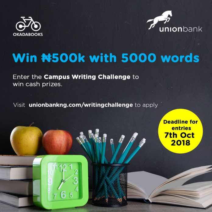 Apply for Union Bank Campus Writing Challenge -#500,000