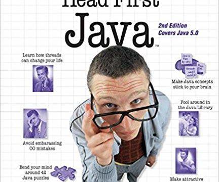 Head first Java by Kathy Sierra &Bert Bates