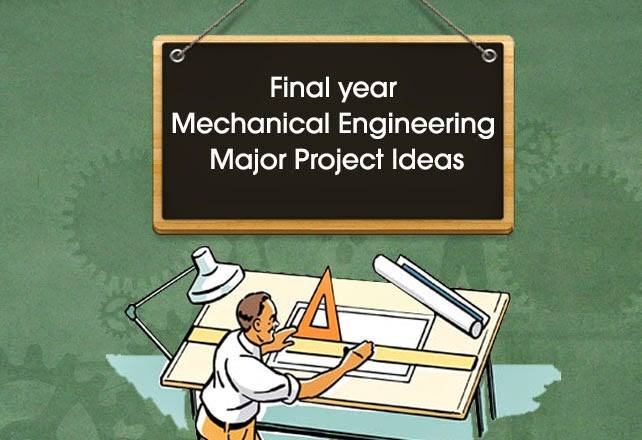 List of Mechanical Engineering Project Topics
