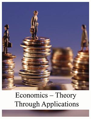 Economics – Theory Through Applications