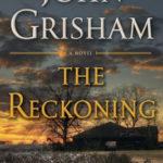 The Reckoning by John Grisham : A Novel