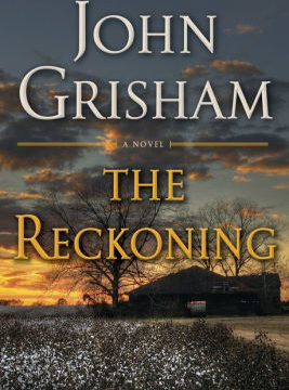 The Reckoning by John Grisham : A Novel
