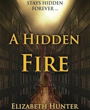 A Hidden Fire (Elemental Mysteries #1) by Elizabeth Hunter