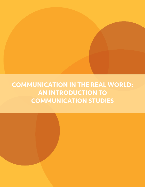 Communication in the Real World An Introduction to Communication Studies