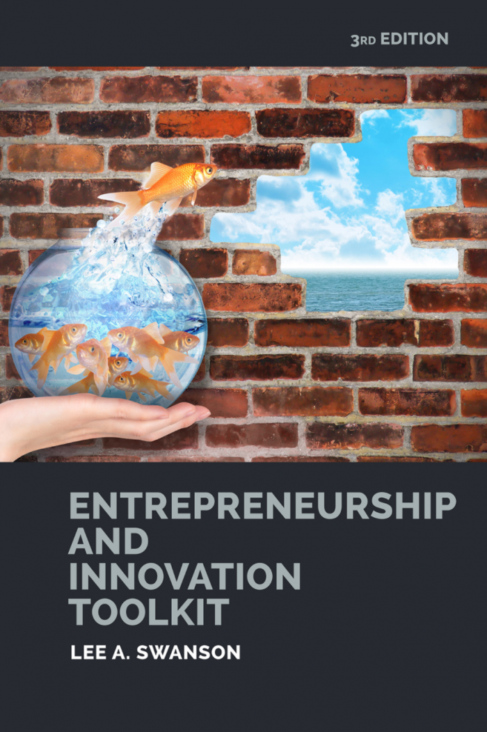 Entrepreneurship and Innovation Toolkit by Lee Swanson