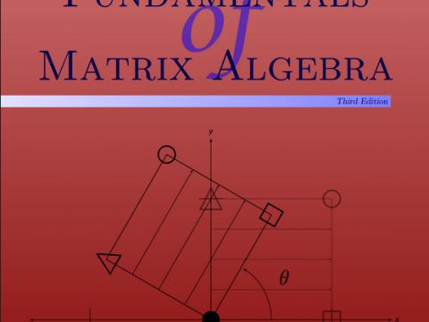 Fundamentals of Matrix Algebra by Gregory Hartman
