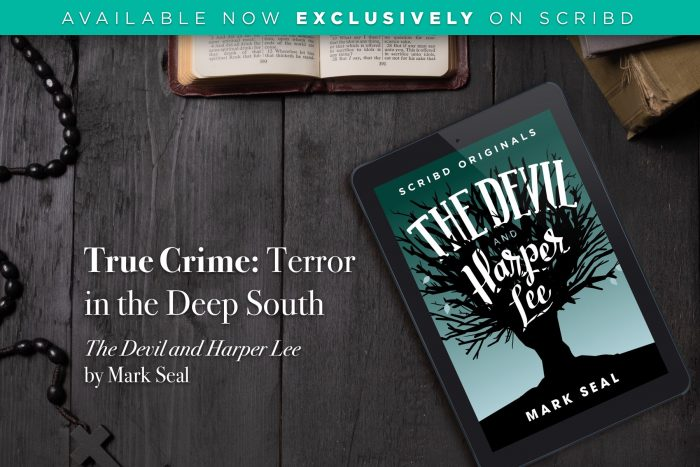 The Devil and Harper Lee by Mark Seal