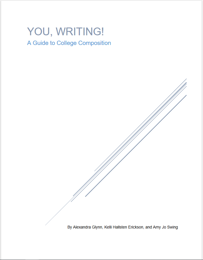 You, Writing! A Guide to College Composition