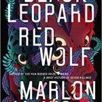 Black Leopard, Red Wolf (The Dark Star Trilogy #1) by Marlon James
