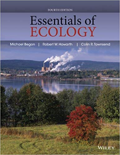 Essentials of Ecology 4th Edition by Michael Begon