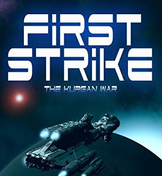 First Strike (The Kurgan War) by Richard Turner