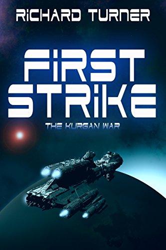 First Strike (The Kurgan War) by Richard Turner