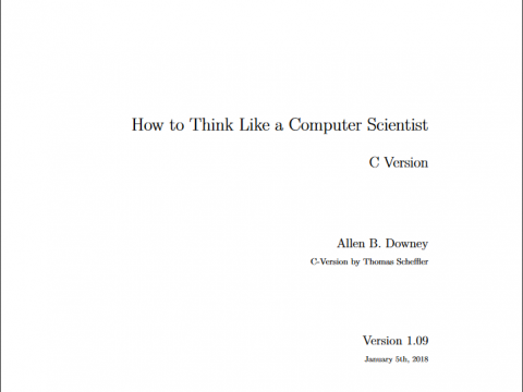 How to Think Like a Computer Scientist: C Version