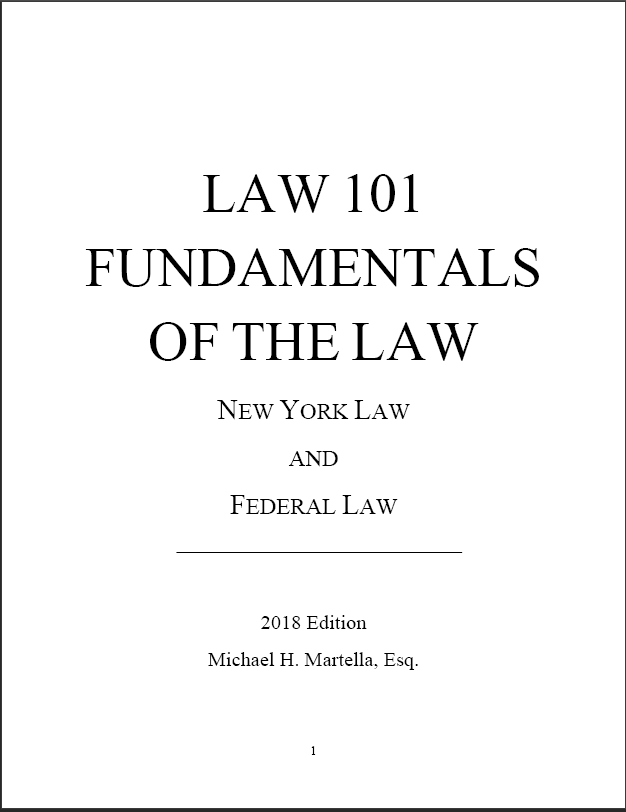 Law 101: Fundamentals of the Law by Michael Martella