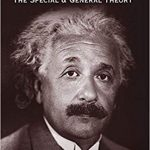 Relativity – The Special and General Theory by Albert Einstein