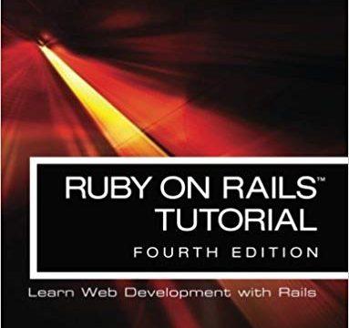 Ruby on Rails™  Tutorial 4th Edition by Michael Hartl