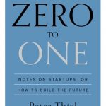 Zero To One By Peter Thiel, Blake Masters