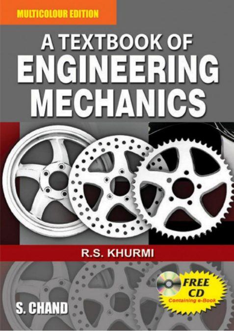 A Textbook of Engineering Mechanics by R.S. Khurmi