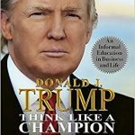 Think Like A Champion by Donald Trump