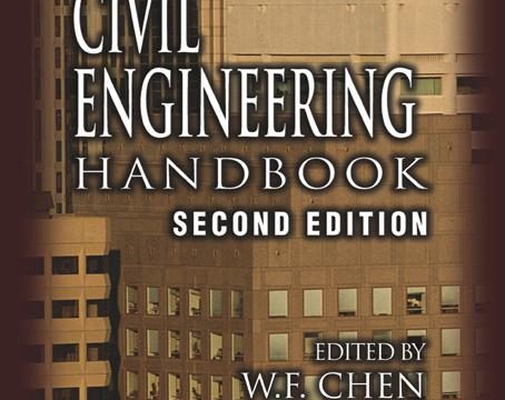 The Civil Engineering Handbook 2nd Edition by W.F. Chen and Richard Liew