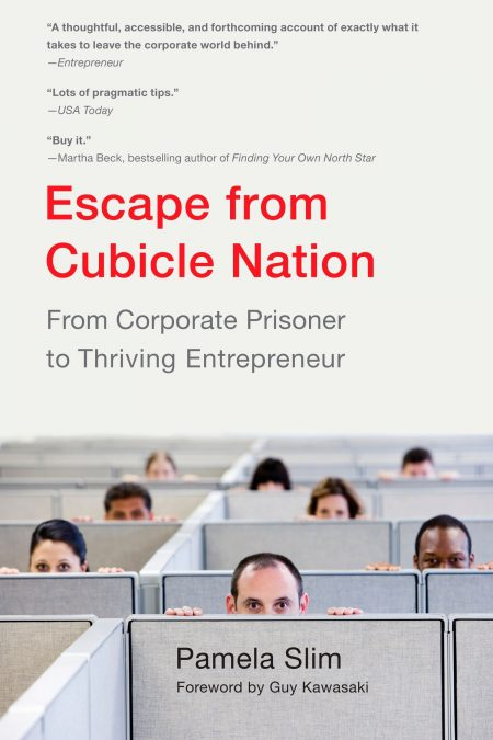 Escape From Cubicle Nation by Pamela Slim