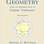 Geometry with an Introduction to Cosmic Topology