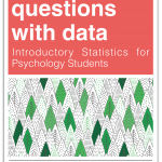 Answering questions with data: Introductory Statistics for Psychology Students