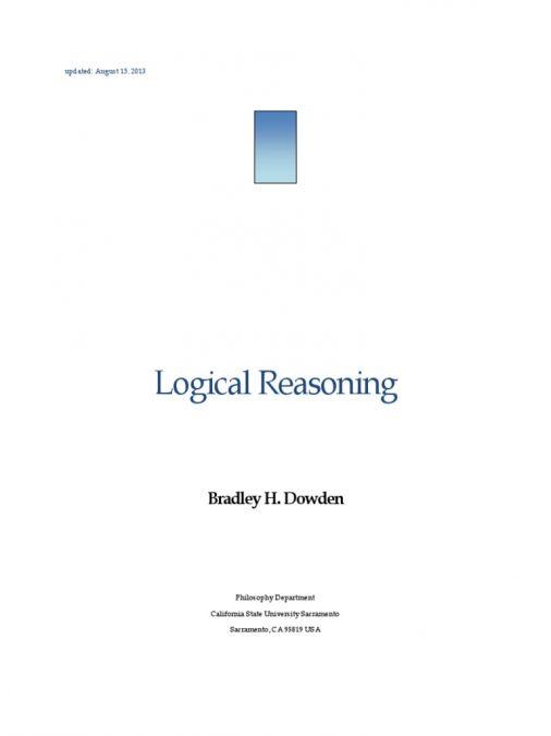 Logical Reasoning by Bradley H. Dowden