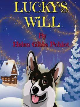 Lucky's Will by Helen Gibbs Pohlot
