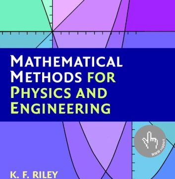 Mathematical Methods for Physics and Engineering by K. F Riley
