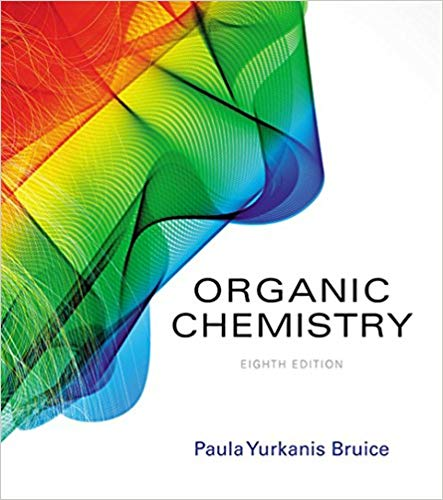 Organic Chemistry by Paula Yurkanis Bruice 8th Edition