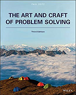The Art and Craft of Problem Solving, 3rd Edition by Paul Zeitz