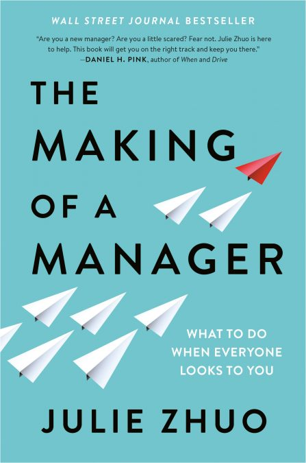The Making of a Manager by Julie Zhuo