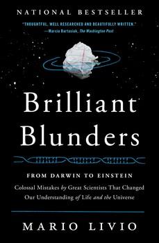 Brilliant Blunders: From Darwin to Einstein by Mario Livio