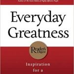 Everyday Greatness: Inspiration for a Meaningful Life by Stephen R. Covey