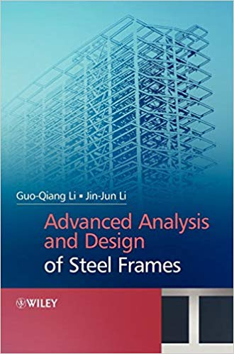 Advanced Analysis and Design of Steel Frames PDF