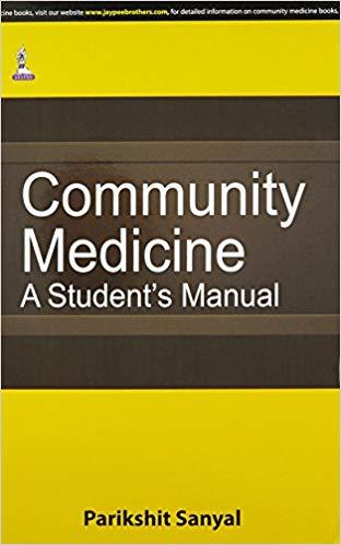 Community Medicine A Student's Manual by Parikshit Sanyal PDF