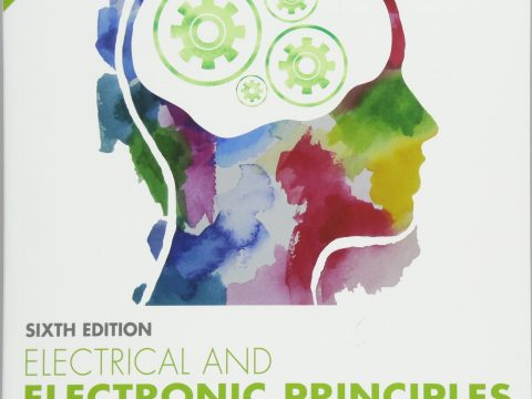Electrical and Electronic Principles and Technology 6th Edition