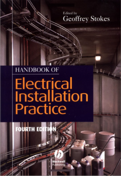 Handbook of Electrical Installation Practice by Geoffrey Stokes pdf