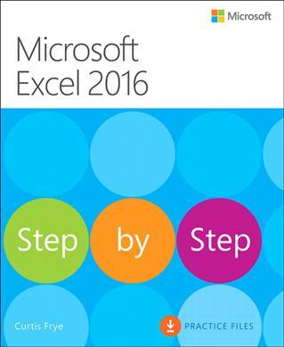 Microsoft Excel 2016 Step by Step by Curtis Frye PDF