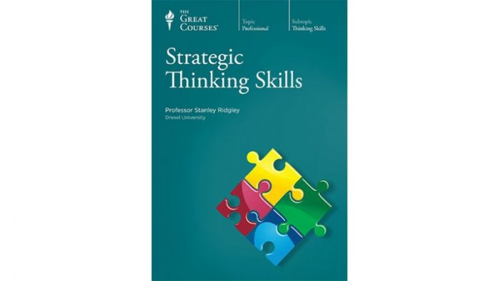 Strategic Thinking Skills by Stanley K Ridgley