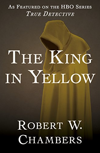 The King in Yellow by Robert W. Chambers pdf