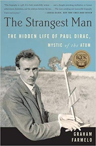 The Strangest Man The Hidden Life of Paul Dirac pdf